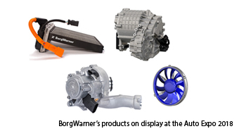 Efficient propulsion solutions by BorgWarner presented at Auto Expo