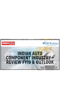 Indian Auto Component Industry – Review FY19 & Outlook